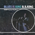 ブルース・イズ・キング +2<限定盤>