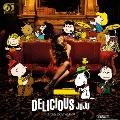 DELICIOUS [LP+7inch]<完全生産限定盤>