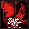 2 of Us [RED] -14 Re:SINGLES- [CD+DVD]