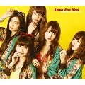 Love for You [CD+DVD]<初回生産限定盤A>