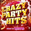 CRAZY PARTY HITS Mixed by DJ RAN