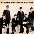 U-KISS solo&unit ALBUM [CD+Blu-ray Disc+スマプラ付]