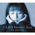 ZARD Forever Best~25th Anniversary~ (季節限定ジャケット-初夏-バージョン)<数量限定生産盤>