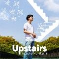 Upstairs (A) [CD+DVD]<初回限定盤>