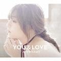 YOU & LOVE [CD+DVD+フォトブック]<初回生産限定盤>
