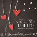 恋するドラマ主題歌 TRUE LOVE