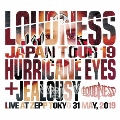 LOUDNESS JAPAN TOUR 19 HURRICANE EYES + JEALOUSY Live at Zepp Tokyo 31 May, 2019 [2CD+DVD]<完全生産限定盤>