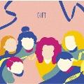 GIFT [2CD+Blu-ray Disc]<初回生産限定盤>
