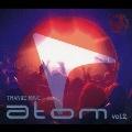 TRANCE RAVE presents atom vol.2