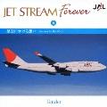 JET STREAM FOREVER 6 「星空にかける想い」