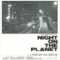 NIGHT ON THE PLANET<初回限定盤>