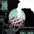 マジック・マウンテン~キル・ロック・スターズ・コレクション 2001-2008