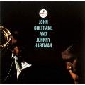ジョン・コルトレーン・アンド・ジョニー・ハートマン [UHQCD x MQA-CD]<生産限定盤>