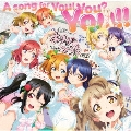 A song for You! You? You!! [CD+Blu-ray Disc]
