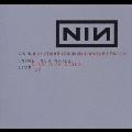 ナイン・インチ・ネイルズ・ライヴ:アンド・オール・ザット・クッド・ハヴ・ビーン<限定盤>