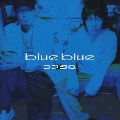 blue blue<初回限定盤>