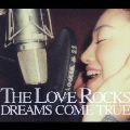 THE LOVE ROCKS [CD+DVD]<初回限定盤>