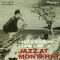 ジャズ・アット・モンタレー<完全限定生産盤>