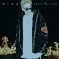 FIRE [CD+DVD]<初回生産限定盤>