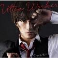 Ultra Worker [CD+DVD]<初回限定盤>