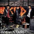 Be the NAKED [CD+DVD]<初回限定盤A>