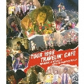TOUR 1998 TRAVELIN' CAFE