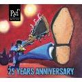 ルフ・レコーズ・25・イヤーズ・アニヴァーサリー [CD+DVD] CD