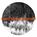 Good Morning World! [CD+DVD]<初回生産限定盤>