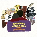 SOUL MUSIC LOVERS ONLY - ILLMORE COMPILATION ALBUM