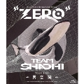 "TEAM SHACHI TOUR 2020 ~異空間~:Spectacle Streaming Show ""ZERO""<初回限定仕様>"