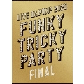 LIVE DA PUMP 2020 Funky Tricky Party FINAL at さいたまスーパーアリーナ [4DVD+2CD]<初回生産限定盤>