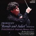 プロコフィエフ:バレエ音楽『ロメオとジュリエット』組曲より ピアソラ:シンフォニア・ブエノスアイレス<日本初演>