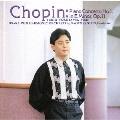 ショパン:ピアノ協奏曲第1番 他