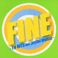 FINE -TV HITS and joyful music-