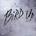 BIRD UP!~the charlie parker remix project~