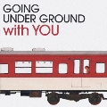 BEST OF GOING UNDER GROUND with YOU<通常盤>