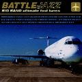 BATTLE JAZZ ビッグバンド・アルティメット高速チューン