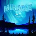 MIRACLE  [CD+DVD]<紙ジャケット仕様初回限定盤>