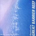 ミネラル・サウンド・ミュージック・シリーズ~オーストラリア:グレートバリアリーフ~深い碧,碧い海~