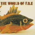 THE WORLD OF F.O.E<初回限定盤>