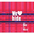 We Love hide ~The Best in The World~ [2CD+Tシャツ]<初回生産限定盤>