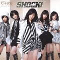 SHOCK! [CD+DVD]<初回生産限定盤>