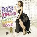 YOU & I feat. LOVE LOVE LOVE<通常盤>