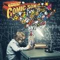 Comic Sonic [CD+DVD]<初回生産限定盤>