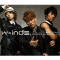 w-inds. 10th Anniversary Best Album -We sing for you-<通常盤>