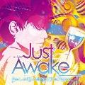 Just Awake<初回生産限定盤>