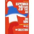 HAPPENINGS 20 YEARS TIME AGO AND NOW THE STORY OF THE COLLECTORS
