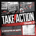 Take Action Compilation Volume 11
