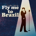 Couleur cafe ole Fly me to Brazil