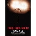 FOOL COOL ROCK! ONE OK ROCK DOCUMENTARY FILM